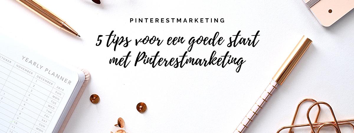 Pinterest voor beginners // 5 Tips voor een goede start